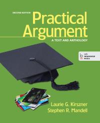 Kirszner & Mandell, Practical Argument, 2e