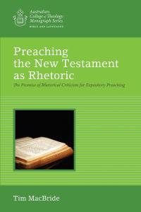 MacBride, Preaching the New Testament as Rhetoric: The