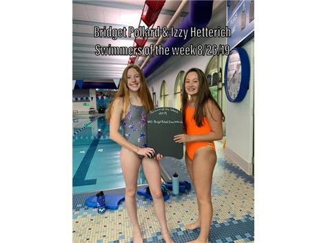 Congratulations to Bridget & Izzy, our week 1 swimmers of the week