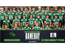 Meridian Hawks Football kicks off the season at home vs the Titans of El Paso-Gridley at 7:00 PM. #HawksAreBack #WeAreMeridian