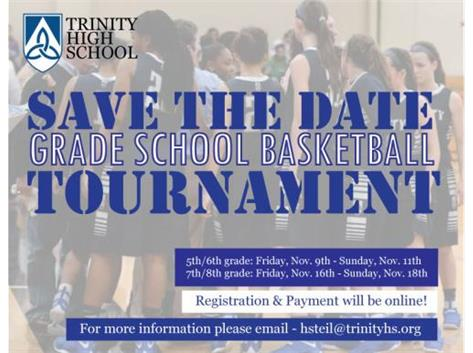 Save the dates: Trinity Basketball Thanksgiving Tournament