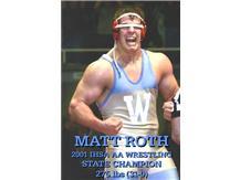 Matt Roth  2001 275lbs AA State Champion