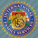 INTERNATIONAL FAMILY SERVICES INC