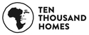 Ten Thousand Homes