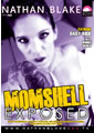 MOMSHELL EXPOSED (01-29-15)**DISC**
