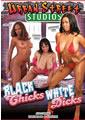 BLACK CHICKS WHITE DICKS (03-26-15)