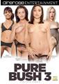 PURE BUSH 03 (7-14-16)
