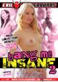 BANG ME INSANE 02 (12-01-16)