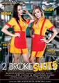 2 BROKE SLUTS (2-09-17)