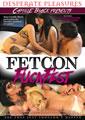 FETCON FUCKFEST (01-12-17)