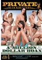 MILLION DOLLAR HOAX A (02-02-12)**DISC**