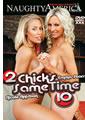 2 CHICKS SAME TIME 10 (03-15-12)