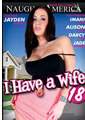I HAVE A WIFE 18 (06-14-12)**DISC**