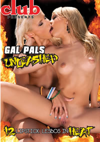 GAL PALS UNLEASHED (01-30-14)**DISC** Medium Front