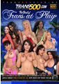 BEST OF TRANS AT PLAY (05-15-14