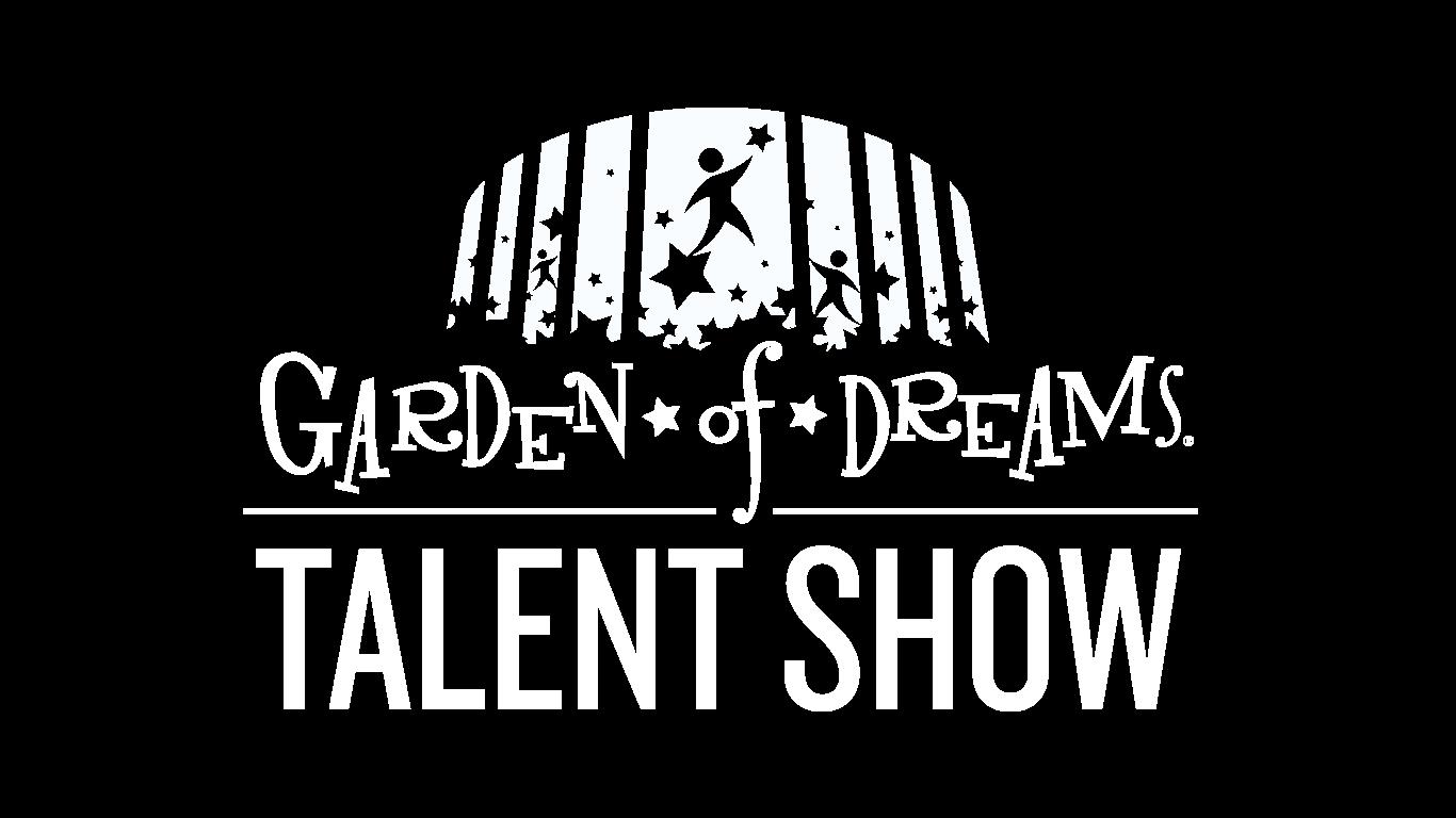 Garden of Dreams Talent Show