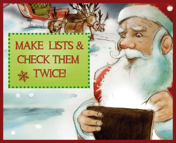 Santa Says: Make lists & check them twice!