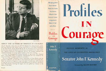 the politically courageous men as portrayed in john f kennedys book profiles in courage And if the media were solicitous to the kennedys in was one man's testimony to the warren commission that on the day of jfk's murder he had seen two men on the sixth floor of the texas book to develop his explanation for what he calls the odd behavior of president john f.