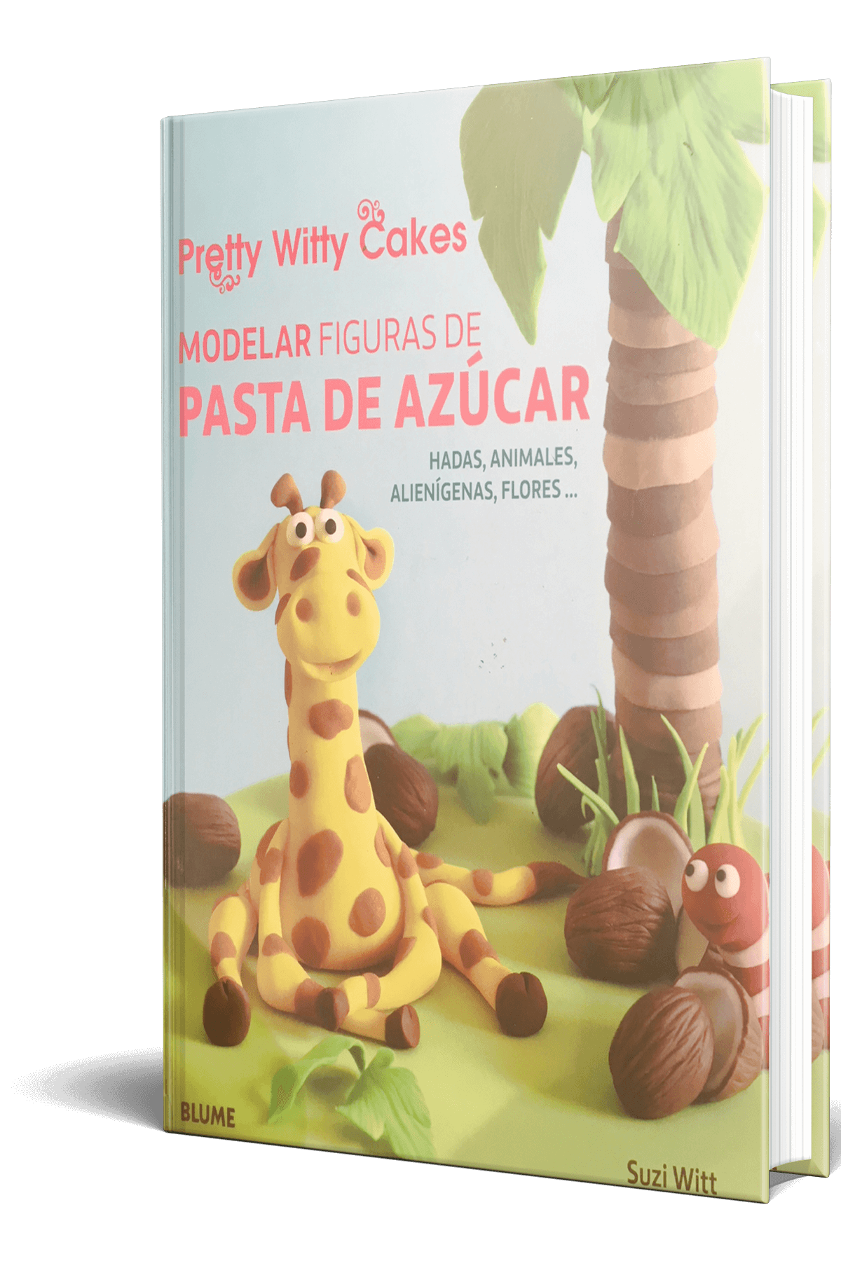 Pretty Witty Cakes and Suzi Witt Book cover SPanish Version
