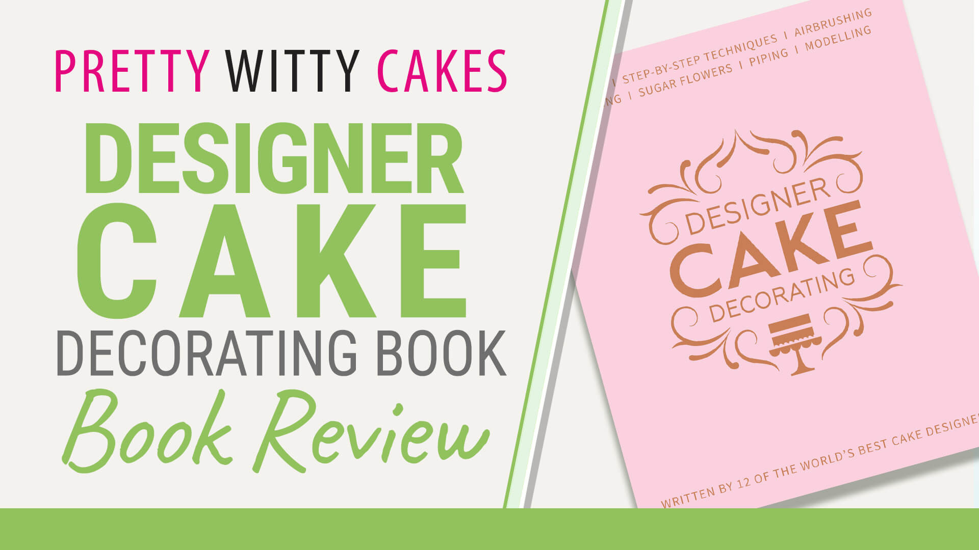 New Designing Cake Decorating Book - Pretty Witty Cakes