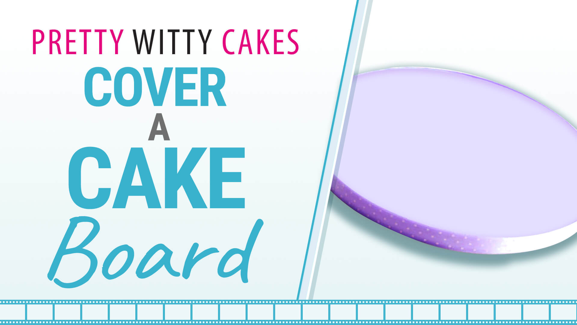 How to cover a cake board free tutorial at Pretty Witty Academy