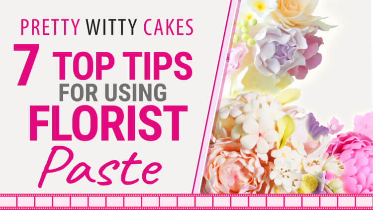 7 tips for using florist paste or gum paste