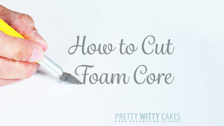 Free tutorial on How to cut foam core by Pretty Witty Cakes