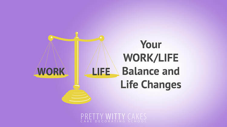 Work Life Balance for Cake Businesses at Pretty Witty Academy