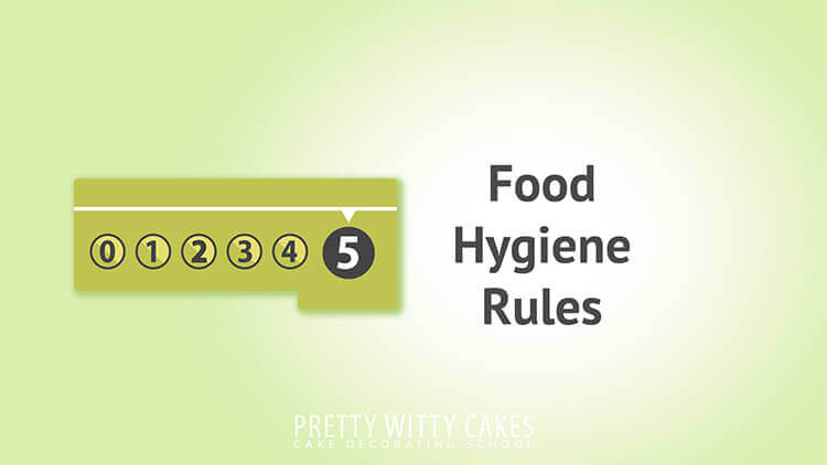 Food Hygiene Rules tutorial at Pretty Witty Academy