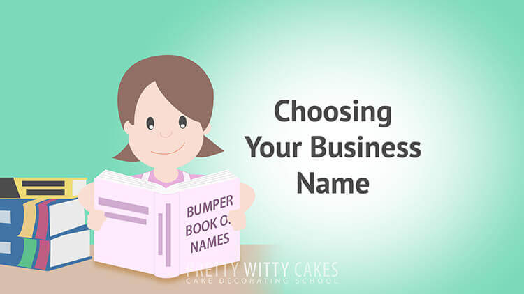Choosing Your Business Name  - tutorial at Pretty Witty Academy