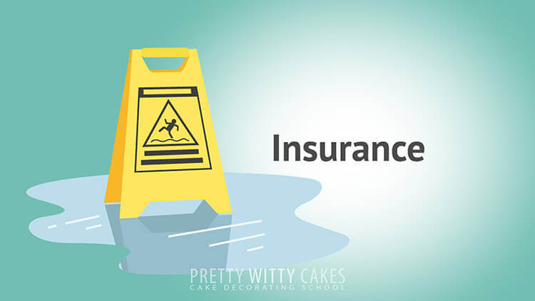 Insurance for Cakers  - tutorial at Pretty Witty Academy