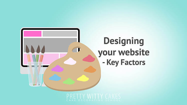 Designing Your Website  - tutorial at Pretty Witty Academy