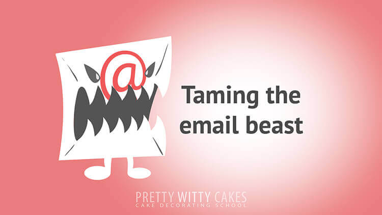 Taming The Email Beast - tutorial at Pretty Witty Academy