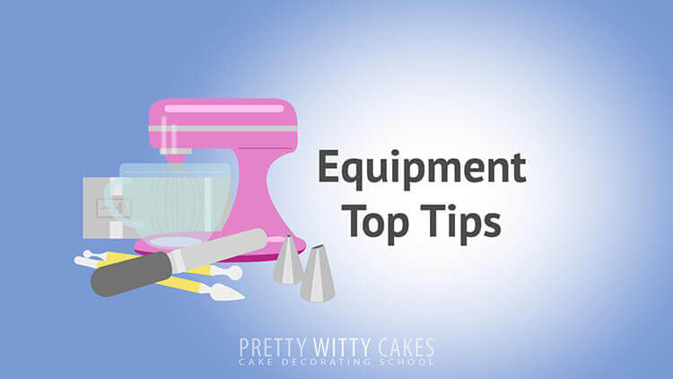 Equipment Top Tips  - tutorial at Pretty Witty Academy