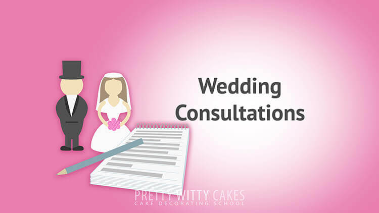 Wedding Consultations - tutorial at Pretty Witty Academy