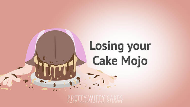 Losing Your Cake Mojo - tutorial at Pretty Witty Academy