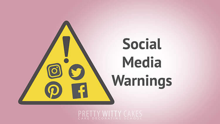 Social Media Warnings - tutorial at Pretty Witty Academy