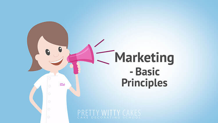 Marketing Basic Principles - tutorial at Pretty Witty Academy