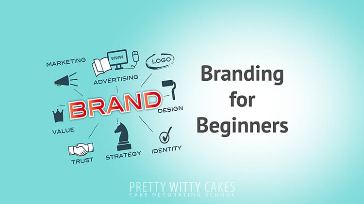 Business or Brand for your Cake Business Tutorial at Pretty Witty Academy