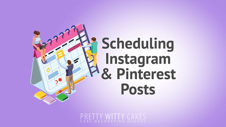 Scheduling Instagram and Pinterest