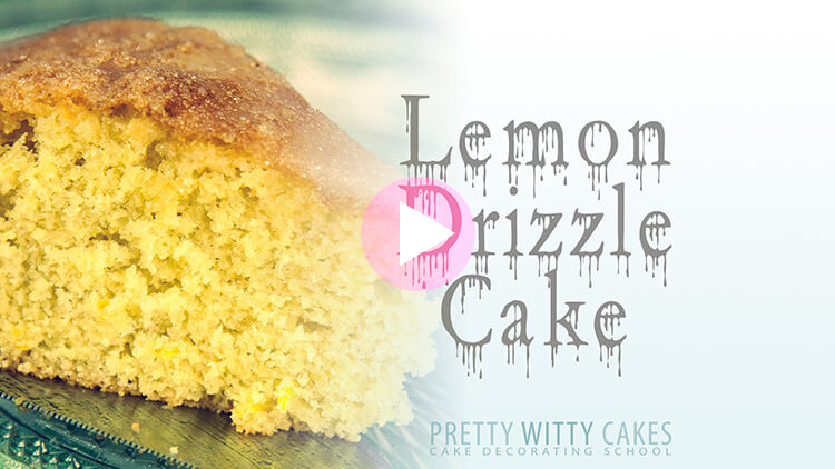 Lemon Drizzle Cake at Pretty Witty Cakes
