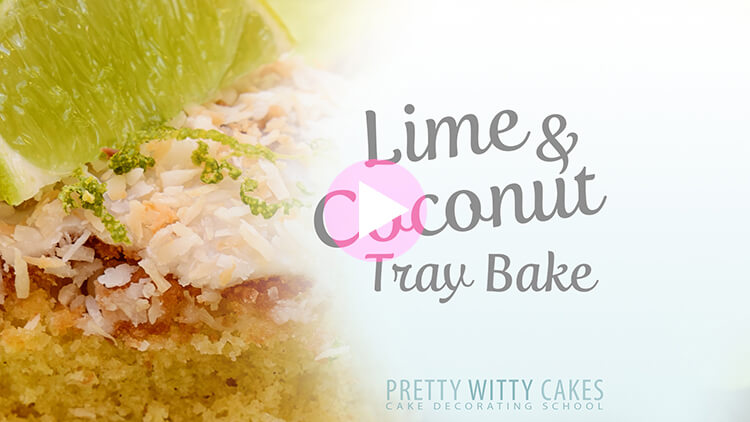 Lime And Coconut Tray Bake tutorial at Pretty Witty Cakes