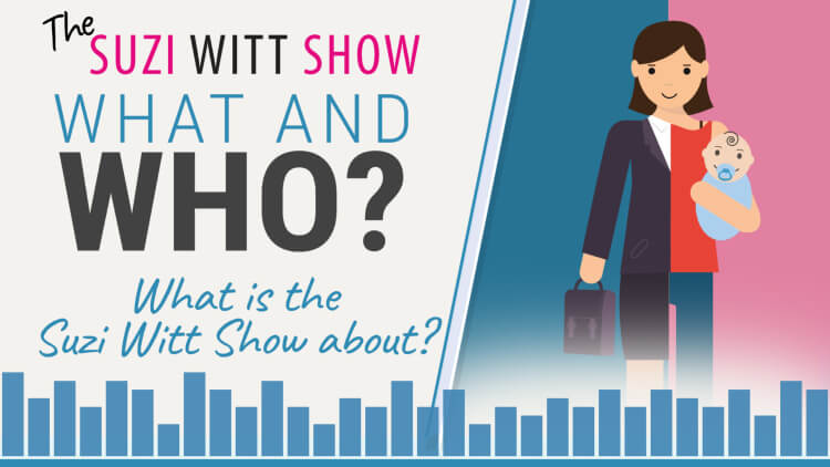 What is the Suzi Witt Show and Who Is Suzi Witt