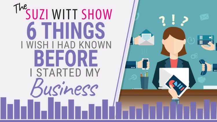 6 things I wish I had known before I started my cake business. Episode 13 of the Suzi Witt Show Podcast