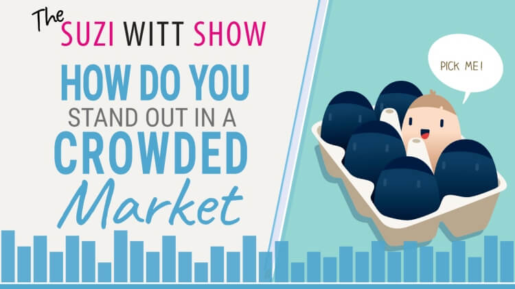 HOw to stand out in a crowded market place with your small business