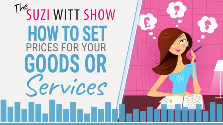 How do you set the prices for your goods and services business?