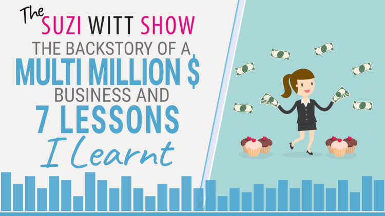 The backstory of a 7 figure business and the 7 lessons I learnt