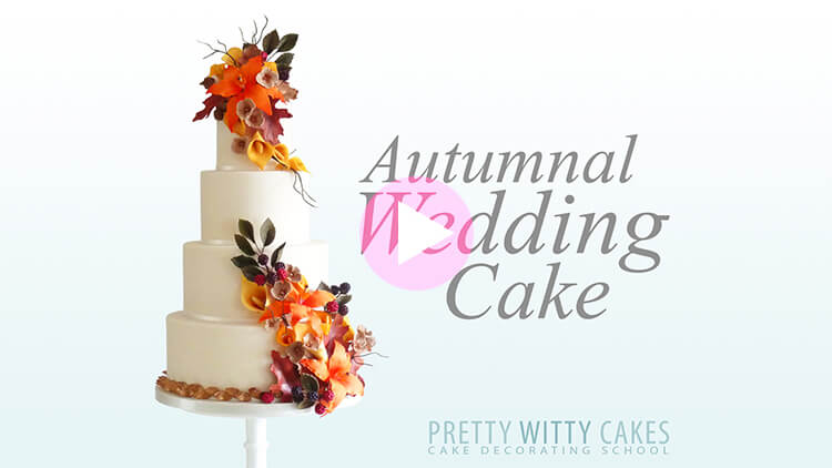 Autumnal Wedding Cake Tutorial Preview at Pretty Witty Academy