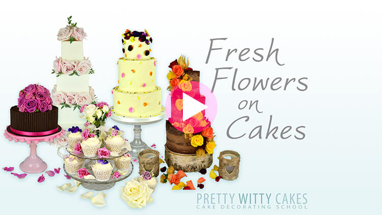 Fresh Flowers on Cakes Tutorial Preview at Pretty Witty Academy