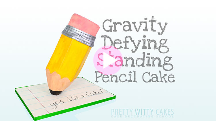 Standing Pencil Cake Tutorial Preview at Pretty Witty Academy